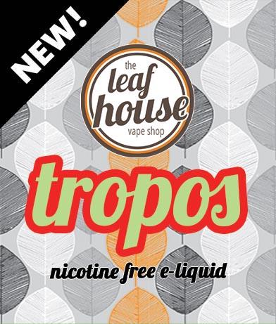 Tropos- Leaf House E-liquid - Leaf House Vape Shop Melbourne Australia